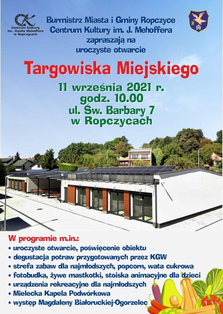 Uroczyste otwarcie Targowiska w Ropczycach